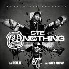 USDA - CTE Or Nothin (Hosted By DJ Folk & DJ Got N