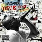 Jadakiss - I Love You (A Dedication To My Fans)