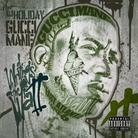 Gucci Mane - Writings On The Wall 2 (Hosted by DJ Holiday)