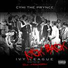 CyHi The Prynce - Ivy League: Kick Back