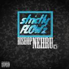 Bishop Nehru - strictlyFLOWZ