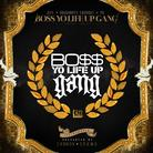 CTE World - Boss Yo Life Up Gang