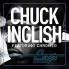 Chuck Inglish - Legs Feat. Chromeo