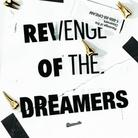 Revenge Of The Dreamers