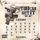 Cassidy - You Can Get It (Any Day)