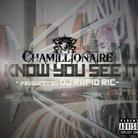 Chamillionaire - I Know You See It