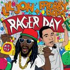 Rager Day (Preview)