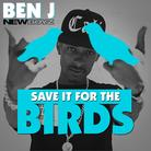 Save It For The Birds