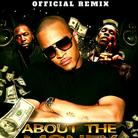 About The Money (Remix)