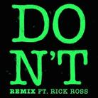 Don't (Remix)