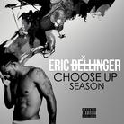 Eric Bellinger - Choose Up Season