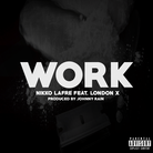 Shawn Harris  - Work Feat. London X