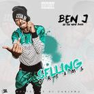 Ben J (New Boyz) - Selling Dreams (Hosted By DJ Carisma)