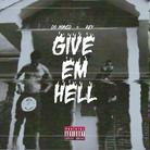 Give 'Em Hell (OG Version)
