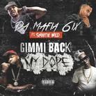 Gimme Back My Dope (Remix)