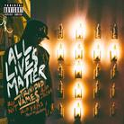 Trinidad James - All Live$ Matter