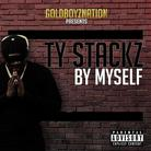 Ty Stackz  - Know My Name Tho