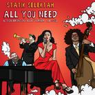 Statik Selektah - All You Need Feat. Action Bronson, Ab-Soul & Elle Varner