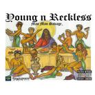 ManMan Savage - Young N Reckless