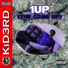 1Up (The Come Up)