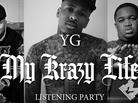 "YG Previews New Tracks At ""My Krazy Life"" Listening Party"
