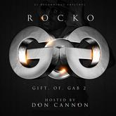 Rocko - Gift Of Gab 2 (Hosted By Don Cannon)