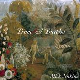 Mick Jenkins - Trees And Truths