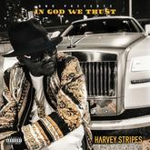 Harvey Stripes - In God We Trust