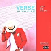 Verse Simmonds - Let Me Know