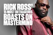 """Rick Ross' 15 Most Outrageous Boasts On """"Mastermind"""""""