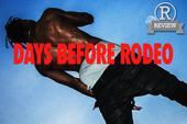 "Review: Travi$ Scott's ""Days Before Rodeo"""