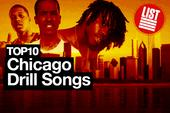 Top 10 Chicago Drill Songs