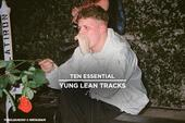 10 Essential Yung Lean Tracks