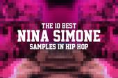 The 10 Best Nina Simone Samples In Hip Hop