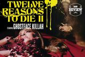 """Review: Ghostface Killah & Adrian Younge's """"12 Reasons To Die II"""""""