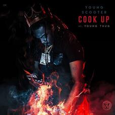 Young Scooter - Cook Up Feat. Young Thug