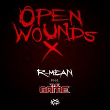 R-Mean - Open Wounds X Feat. The Game