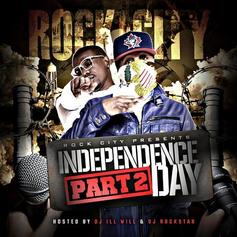 Independence Day Pt. 2 (Hosted by DJ Ill Will & DJ
