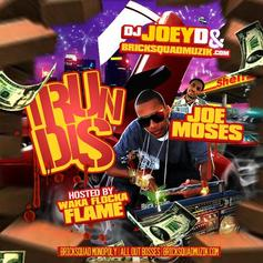 I Run Dis (Hosted By Waka Flocka)