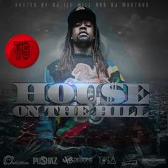 Hou$e on The Hill (Hosted by DJ ill Will & DJ Mustard)