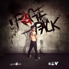 Rage Pack (Hosted By DJ Xplosive & DJ EV)