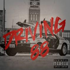 Driving 88 (Hosted by DJ ill Will)