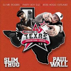 Welcome 2 Texas Vol. 3