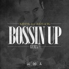Bossin' Up (Remix)