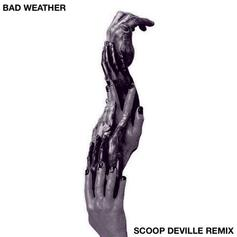 Bad Weather (Remix)