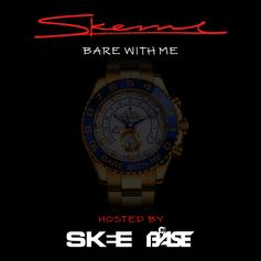 Bare With Me (Hosted By DJ Skee & DJ Base)