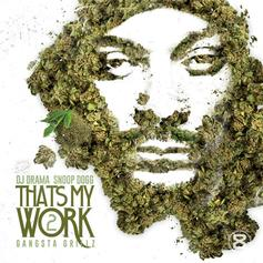 That's My Work 2 (Hosted By DJ Drama)