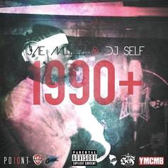 1990+ (Hosted By DJ Self)