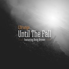 Until The Fall