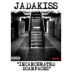 Incarcerated Scarfaces (Freestyle)